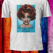 7823685e7 Not Today Satan Bianca Del Rio Gay Pride LGBT Men Women Unisex T-shirt  963Cool