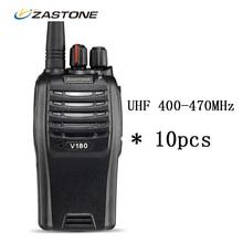 10pcs Zastone ZT-V180 Amateur Radio Walkie Talkie UHF 400-470MHz 7W 16 Channels CB Radio Portable HF Transceiver