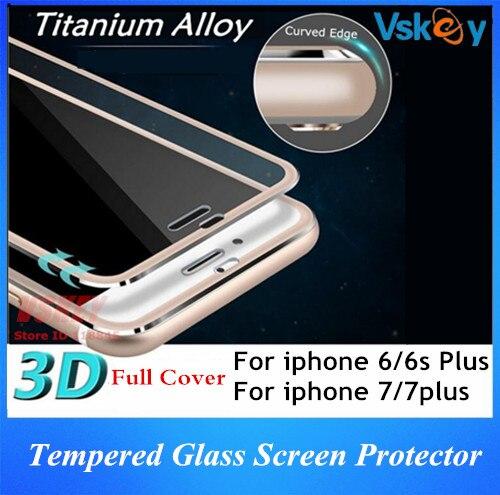bilder für 100 stücke titanium legierung 3d full aus gehärtetem glas für iphone 7 plus hafenpersenning schirmschutz für iphone 6 plus glas film