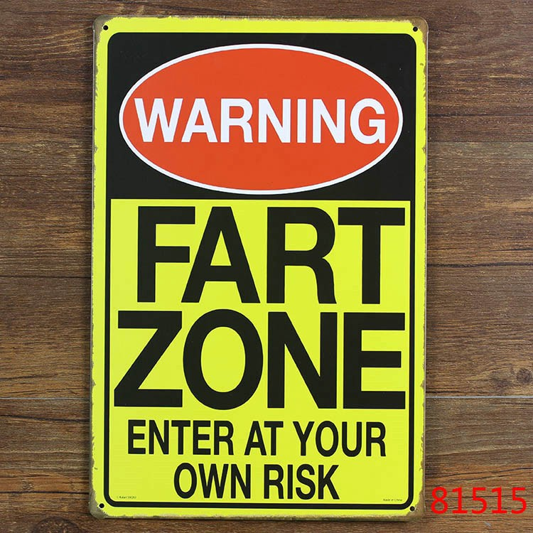 Home decoration Vintage FART ZONE ENTER AT YOUR OWN RISK painting Metal Tin Industrial Sign 20*30cm