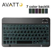 AVATTO ультра-тонкий 7 цветов светодиодный подсветкой Беспроводной bluetooth-клавиатура для планшета для Android, Mac OS, Windows для планшетов и телефонов