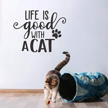 New Design life is good with a cat Self Adhesive Vinyl Waterproof Wall Art Decal For Kids Rooms Decoration MURAL