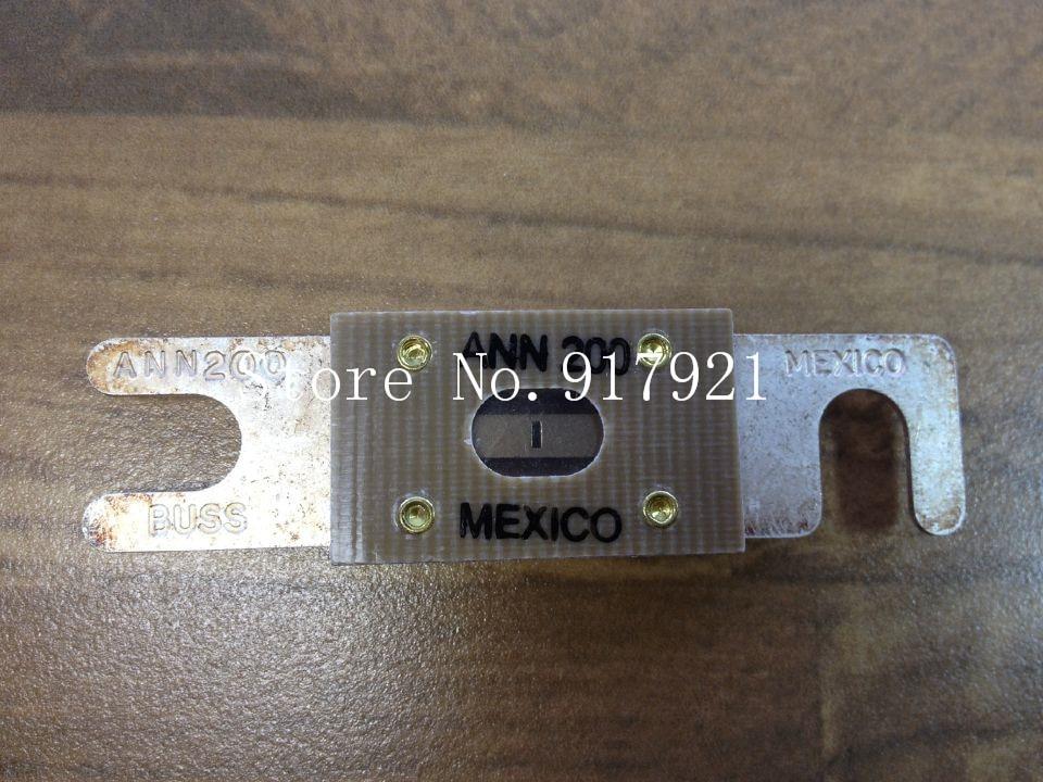 [ZOB] The United States Bussmann ANN200 BUSS fuse MEXICO genuine original  --3pcs/lot