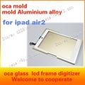 Para ipad air 2 montaje de la pantalla lcd, mejor espejo de cristal, molde de posicionamiento, adhesivo óptico oca, aleación de aluminio de molde