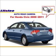 Liislee Автомобильная камера заднего вида для Honda Civic 2006~ 2011/камера заднего вида/HD CCD RCA NTST PAL/камера освещения номерного знака