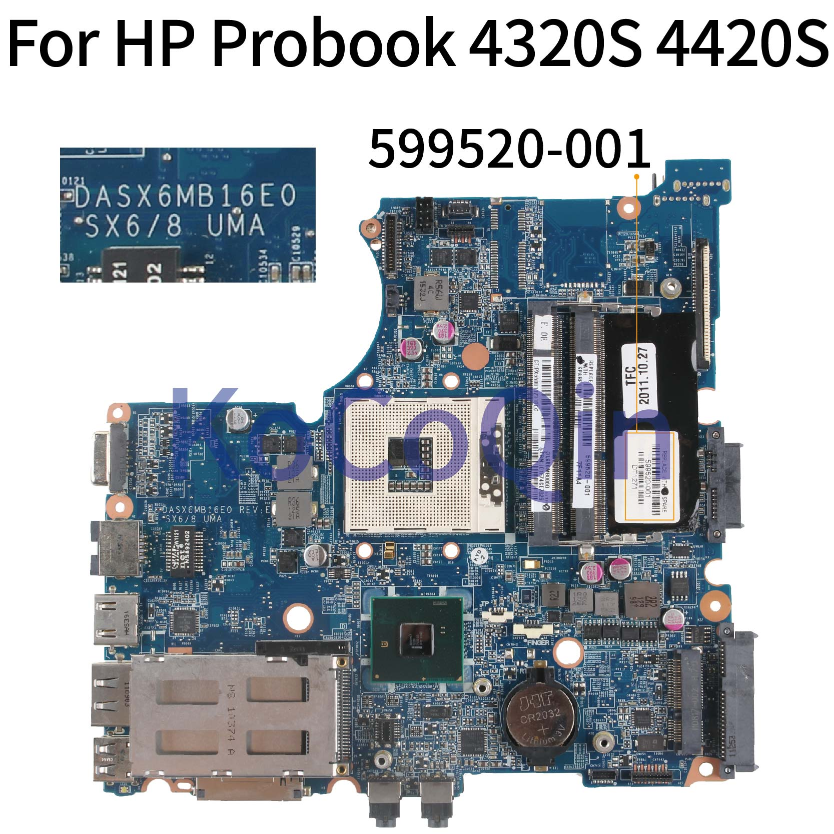 KoCoQin Laptop Motherboard For HP Probook 4320S 4321S 4420S HM57 Mainboard 599520-001 599520-001 DASX6MB16E0 DDR3