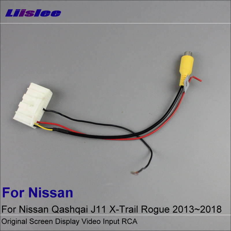 Kabllo teli Adapter Liislee Car For Nissan Qashqai J11 X-Trail Rogue 2013 ~ 2018 Kamera me pamje të pasme / Input origjinal i videos RCA