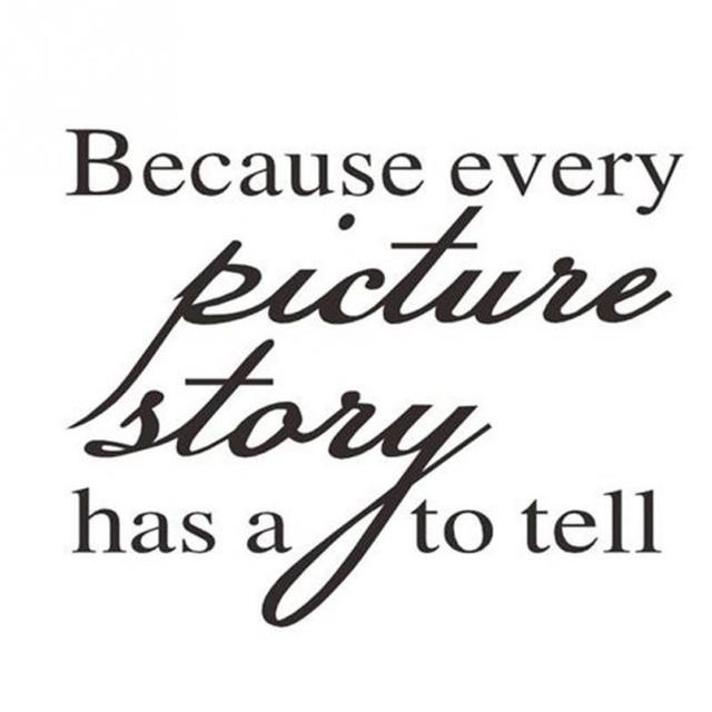 1pc Pvc 3024cm Because Every Picture Has A Story To Tell Wall Decal