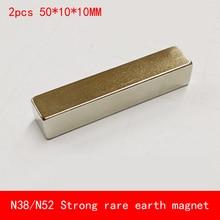 2PCS strip 50x10x10mm N52 Super Strong Rare Earth Magnet Permanent N38 Magnets 50*10*10MM