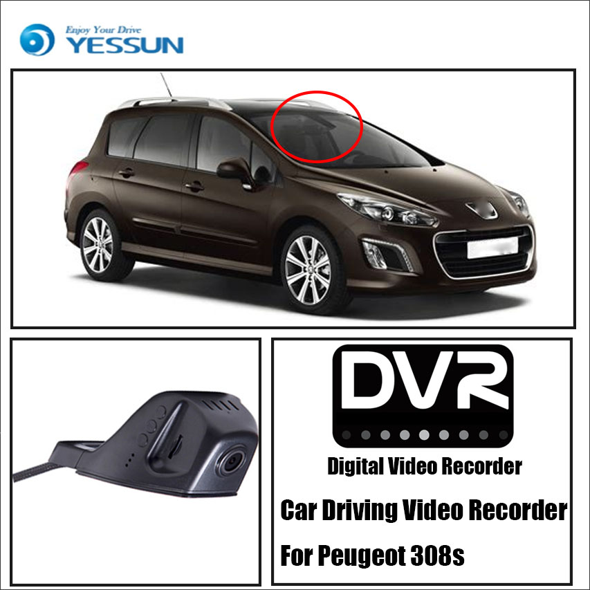 YESSUN Car Front Dash Camera CAM / DVR Driving Video Recorder For Peugeot 308s For iPhone Android APP Control Black Box Function yessun for iphone android app car front dash camera cam for jeep wrangle dvr driving video recorder control black box functi