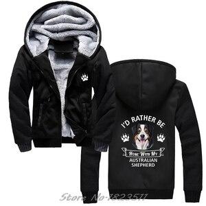 Image 1 - Winter Sweatshirt Australian Shepherd hoodie ICH WÜRDE Eher Hause Mit Meinem Aussie Hund Casual Männer Jacke Harajuku Streetwear