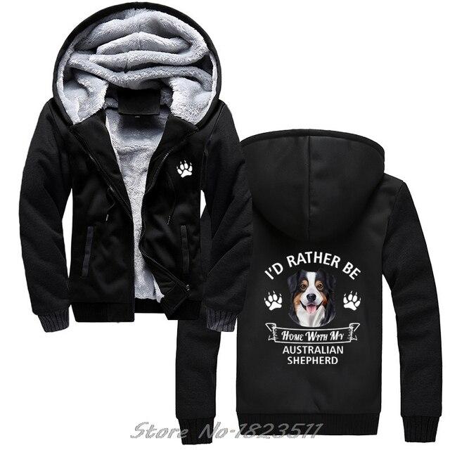 Winter Sweatshirt Australian Shepherd hoodie ICH WÜRDE Eher Hause Mit Meinem Aussie Hund Casual Männer Jacke Harajuku Streetwear
