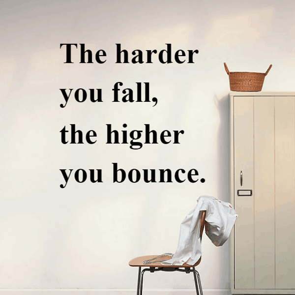 The Harder You Fall The Higher You Bounce Famous Words Stickers Bedroom Wallpaper Wall Decal Kids Baby Rooms Decor Vinyl Wall