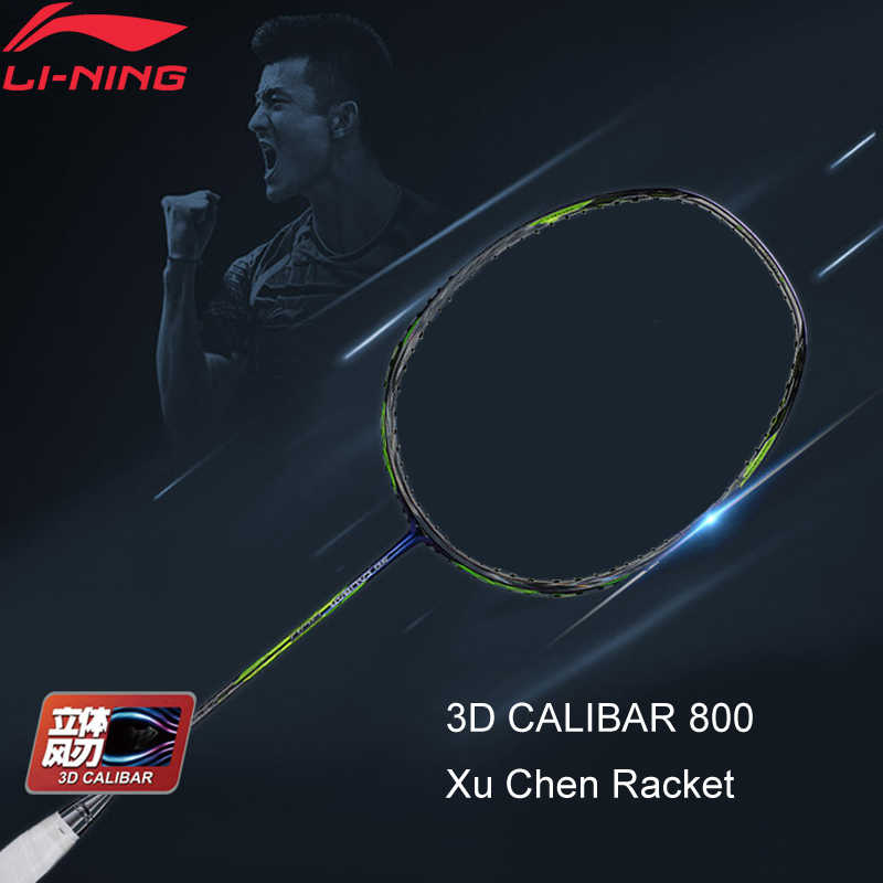 Li-Ning 3D CALIBAR 800 Professional Badminton Racket Xu Chen Strength Type Durable LiNing Single Racket No String AYPM416 ZYF309