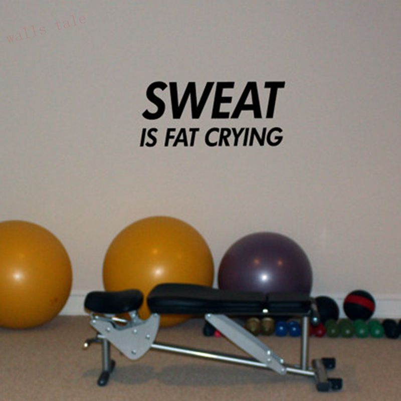 Sweat is Fat Crying Wall Decal In Home Gym font b Fitness b font Room Vinyl