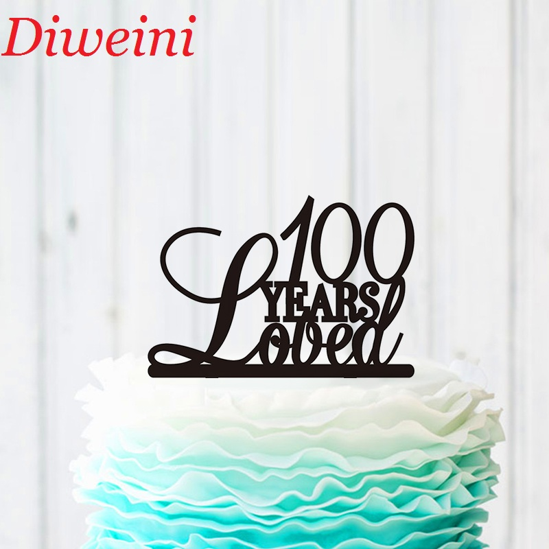 100 Years Loved Cake Topper 100th Birthday TopperUnique DecorationAnniversary Party Supplies
