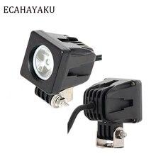 ECAHAYAKU 2pcs 2 led 10W work light offroad working lights spot/flood 12v motorcycle 4x4 ATV Motor fog Driving lamp