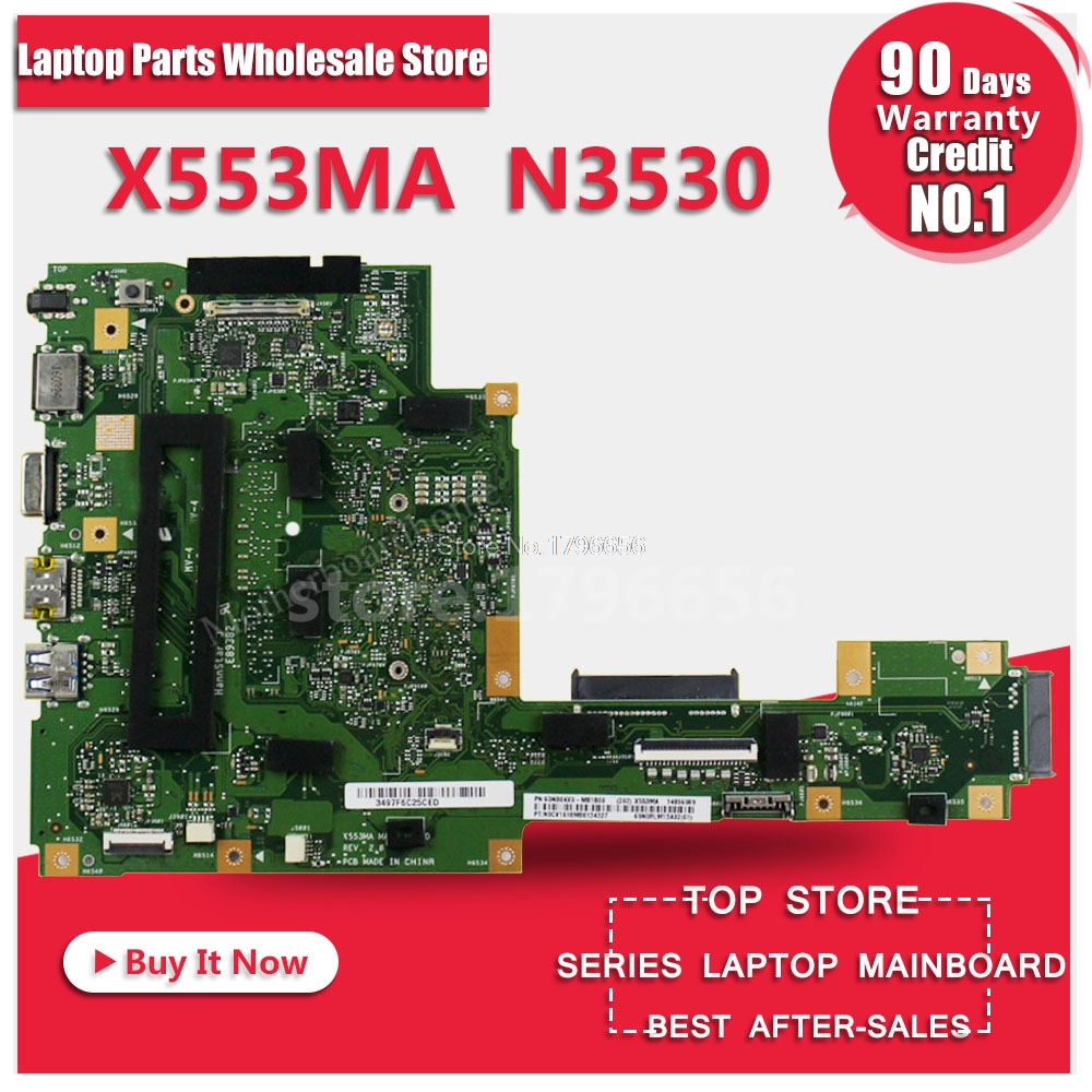X553MA motherboard REV:2.0 FOR ASUS Motherboard N3530 2.167 GHz 4 Core A553M D553M F553M F553MA K553M X503M X503MA F503MA X553M
