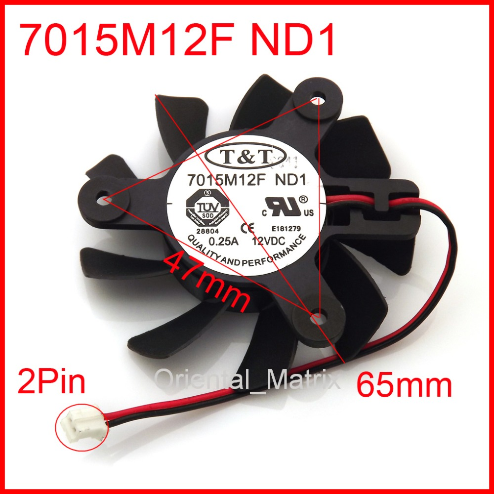 Free Shipping New 7015M12F ND1 65mm 47*47*47mm 12V 0.25A 2Wire 2Pin Graphics / Video Card VGA Cooler Fan 1 pieces 65mm dc 2pin 12v computer vga video card heatsink cooler cooling fan