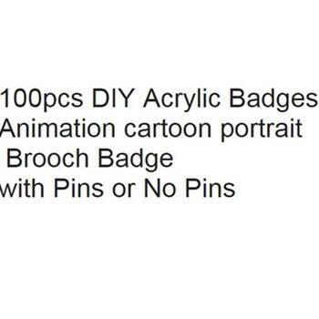100pcs DIY Acrylic Animation cartoon portrait brooch Badge with Pins or No Pins Custom links