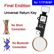 IPhone 7 için 7 artı dönüş fonksiyonu çözüm ev düğmesi iPhone 8 8 artı son baskı evrensel ev dönüş anahtar Flex kablo