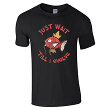 Just Wait Till I Evolve T-Shirt - Magikarp Until Evolution Funny Joke Mens Top free shipping