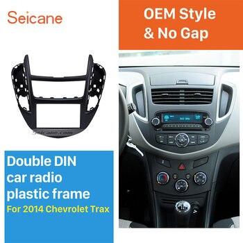 Seicane 2 DIN montaje Dash instalación ajuste Kit coche auto Radio Fascia para Chevrolet Trax Panel cara placa envolvente DVD jugador de Panel