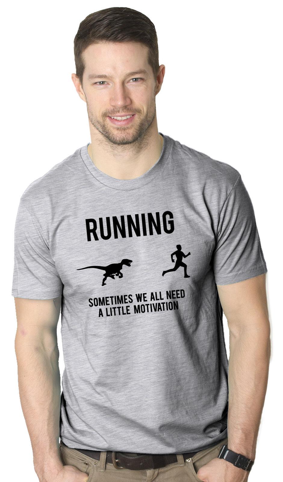 Mens Runnings Sometimes We Need Motivation Funny Raptor Dinosaur Fitness Tee 2018 Brand T Shirt Homme Tees T-shirt