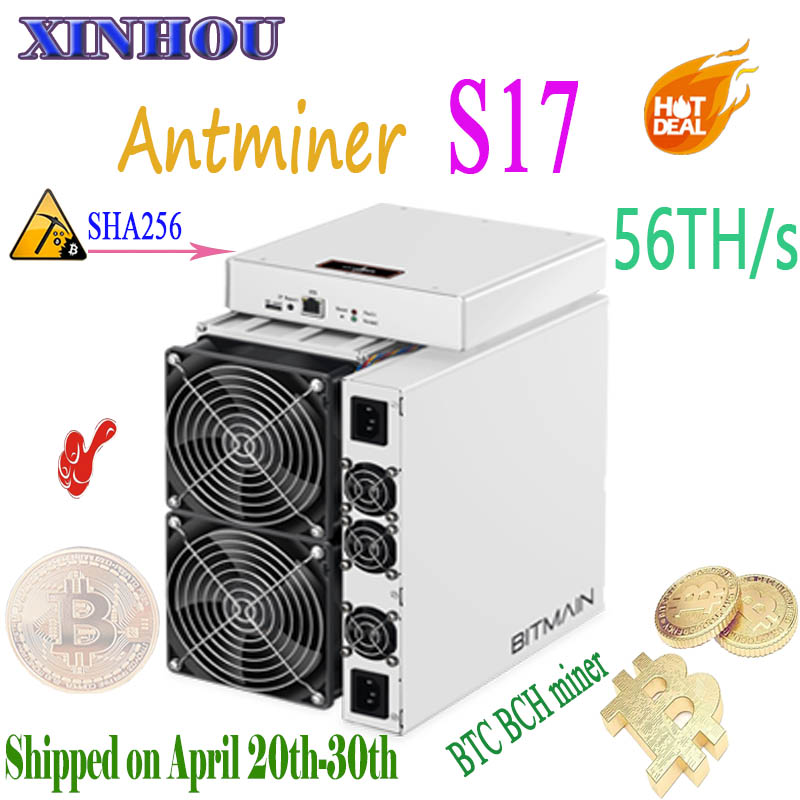 BITAMAIN Nouvelle BTC BCH Mineur AntMiner S17 56TH/s sha256 7nm mineur ASIQUE mieux que S15 S11 S9 T15 T9 Innosilicon T2T T3 M3x M10