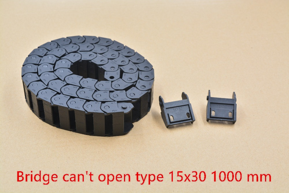 1pcs Bridge Type Can't Open Plastic 15mmx30mm Drag Chain With End Connectors L 1000mm Engraving Machine Cable For CNC Router