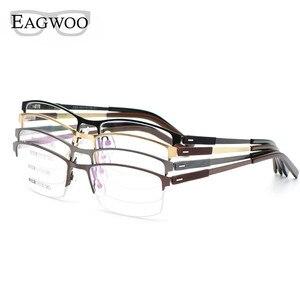 Image 5 - EAGWOO iş gözlük çerçevesi yarım jant optik gözlük erkek gözlük altın çerçeve gözlük miyopi okuma bahar tapınak 2299