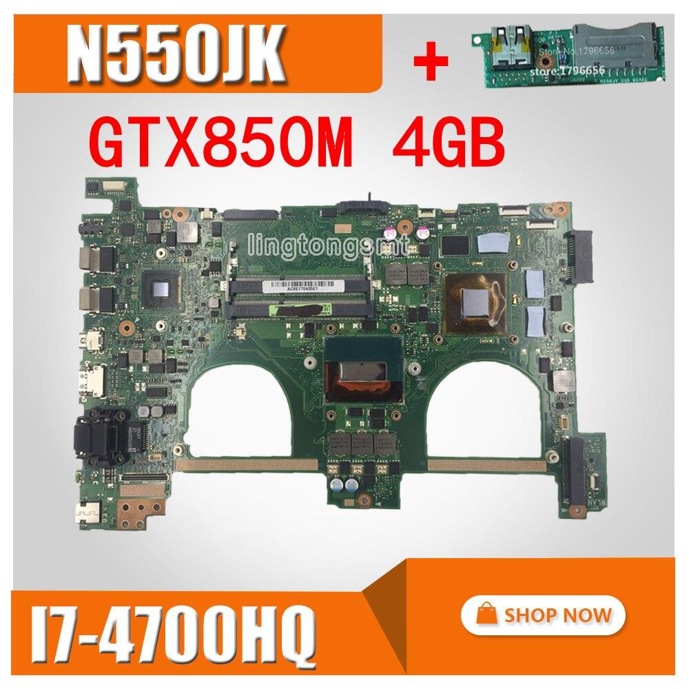 Send Board + N550JK Motherboard 4GB RAM I7-4700 GT850M For ASUS N550J N550JV Q550J Laptop Motherboard N550JK G550JK Mainboard