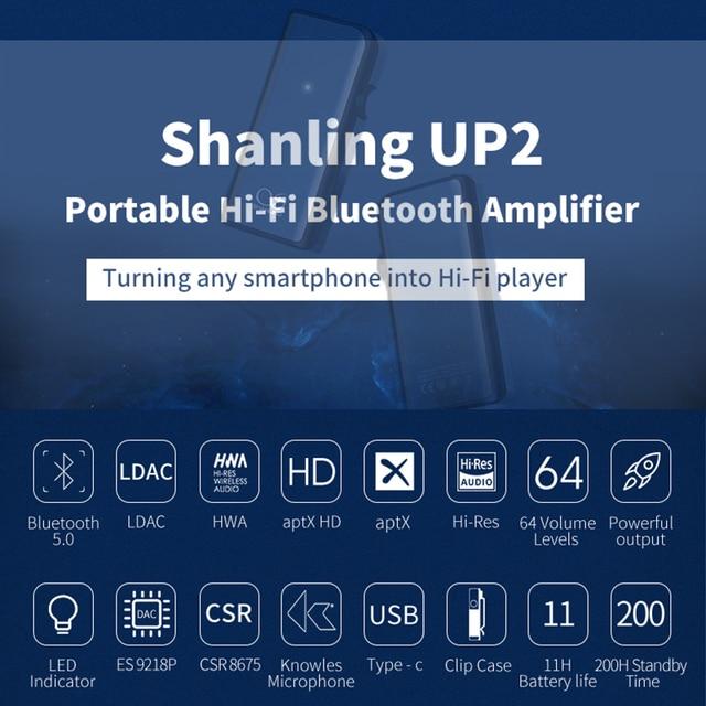 SHANLING UP2 ES9218P Hi-Res Portable HiFi Audio Bluetooth Amplifier USB DAC Knowles Microphone support LDAC/aptX HD/SBC/AAC HWA 2