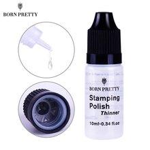 BORN PRETTY Nail Stamping Polish Thinner Varnish Thinner Manicure Lacquer Nail Art Tool For Dry Nail Polish