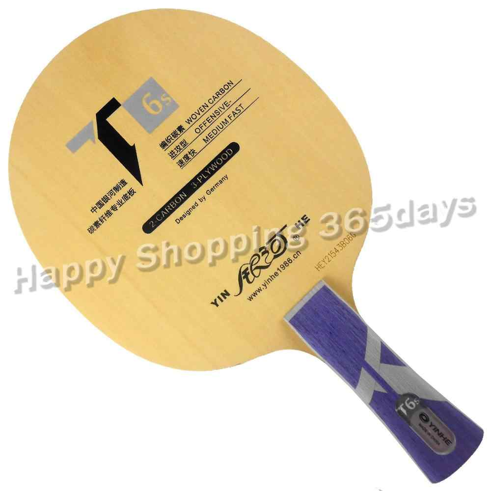 Galaxy YINHE T6s OFFENSIVE- T-6 Upgrade Table Tennis Blade for PingPong Racket