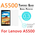 "A5500 9H 2.5D 0.3mm Explosion-Proof Toughened Tempered Glass For Lenovo A5500 8"" LCD Film Clear Screen Protect Cover Guard"