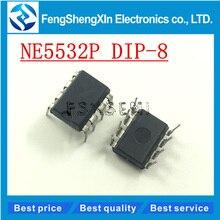 100pcs/lot New NE5532P  NE5532 DIP-8  double low noise operational amplifier IC