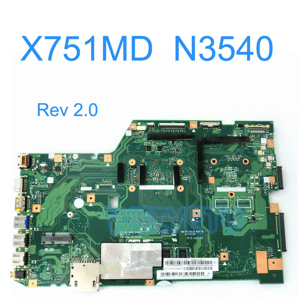 X751MD for ASUS motherboard X751MD REV2.0 Mainboard GT 820M 90NB0600-R00040 Processor N3540 On Board N15V-GM-S-A2 100% test 100% test very good product n15v gm b a2 n15v gm b a2 bga chip reball with balls ic chips