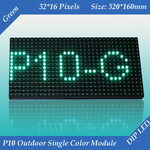 Free shipping 2pcs/lot 320*160mm 32*16 pixels waterproof high brightness P10 Outdoor Green color LED display module