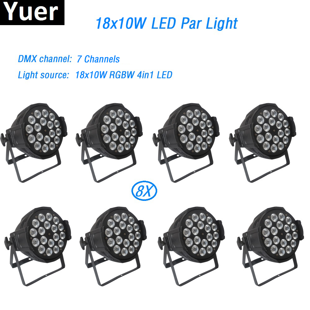 8Pcs/lot 18x10w Light Die-cast Aluminum LED Par led lamp dmx512 RGBW 4in1 led spot light dj light disco wash stage effect light 200w led follow spot light warm white cool white 2in1 rgbw 4in1 zoom dmx512 stage led profile light