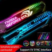 Graphics Card Bracket RGB(12V)/ Aurora(5V) SYNC AURA Stand Light Pollution Partner Support Chassis Belief LED VGA ASUS