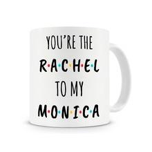 Sie sind Der Rachel Zu Meinem Monica tv zeigt freunde Becher freunde geschenk kaffeetasse keramik Tee mugen abziehbild küche freund geschenke