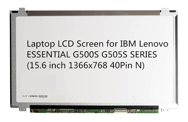 Laptop LCD Screen for IBM Lenovo ESSENTIAL G500S G505S SERIES (15.6 inch 1366x768 40Pin N) quying laptop lcd screen for ibm lenovo ideapad y560 0646 15 6 inch 1366x768 40pins