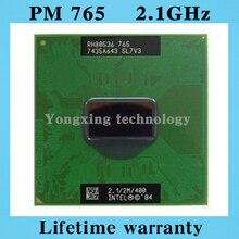 PM765 CPU notebook Pentium M Processor 2.1GHz/2M PM 765 CPU Computer PGA Original Support 855 Motherboard chip Free shipping