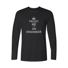 Print I Am An Keep Calm Trust Me Humor Engineer T-shirt Long Sleeve Fashion Tee Shirt Men Cotton Casual Funny Tshirt Men Brand