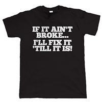 Custom Printed T Shirts Men'S Short Sleeve Top O-Neck If It Ain'T Broke Diy Mechanic Birthday Gift For Dad T Shirt