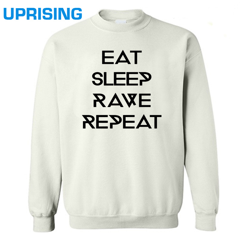 Harajuku Women Hoodies EAT SLEEP RAVE REPEAT Letters Print Funny Cotton Sweatshirts For Lady Top Tee Hipster White