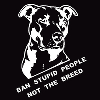 Ban Stupid People Not Breed Pitbull Auto Car Styling Sticker Body Window Decal 5