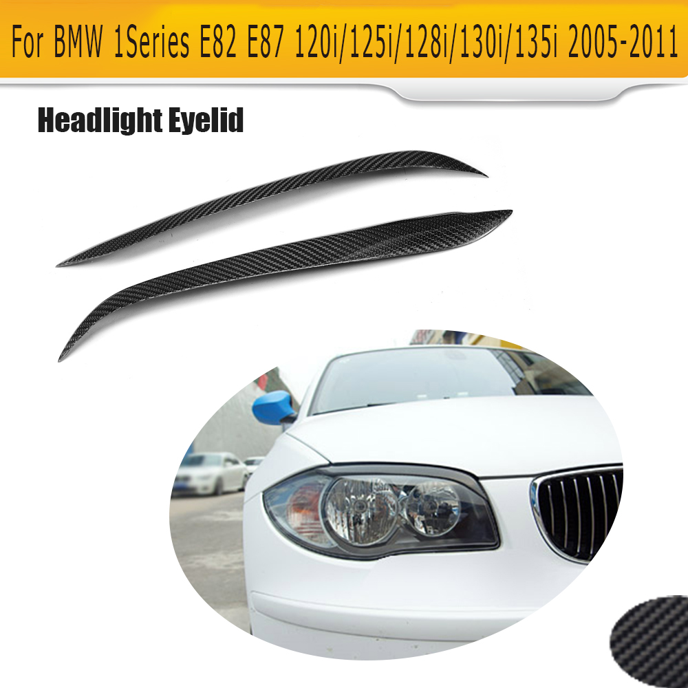 1 Series Front Head Lamp Eyelids Covers Carbon Fiber Eyebrows for BMW E82 E87 05-11 E82 M Convertible M-Sport 120i 125i 2PCS free shipping carbon fiber headlight covers eyelids eyebrows fit for mazda 6 vi ruiyi 09 13