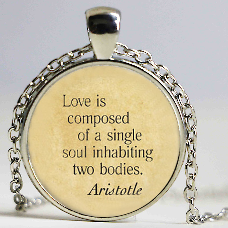 Aristotle Quote Necklace Love is Composed Single Soul Inhabiting Two Bodies Philosophy Art Pendant Vintage Choker Necklace image